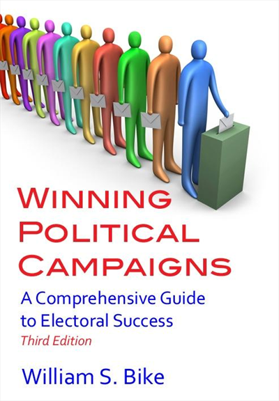 Winning Political Campaigns, third edition, 2012.